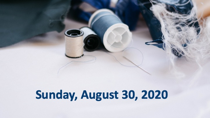 Virtual Worship for Sunday, August 30, 2020