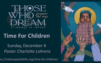Time for Children for Second Sunday of Advent, December 6