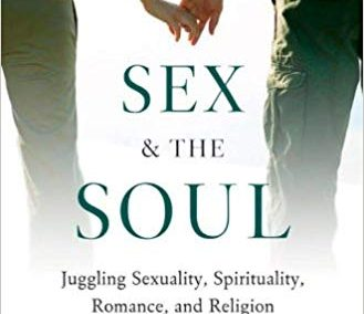 ULit Review: Sex and the Soul: Juggling Sexuality, Spirituality, Romance, and Religion on America's College Campuses
