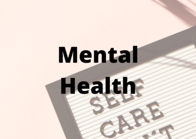 Mental Health and Self Care