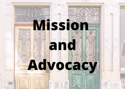 Mission and Advocacy