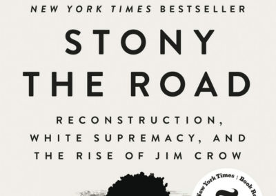 Stony the Road by Henry Louis Gates