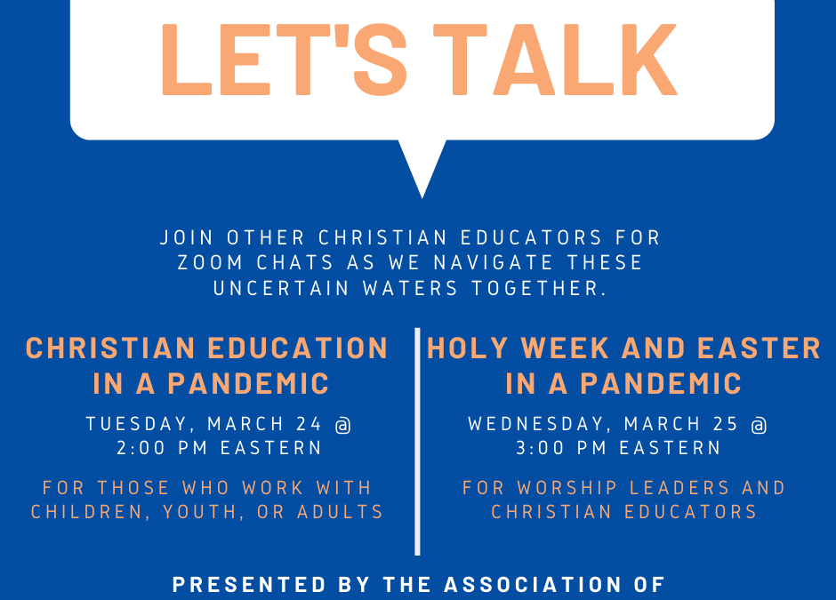 CHRISTIAN EDUCATION DURING A PANDEMIC