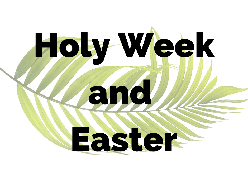 Remote Ministry: Crowdsourced Ideas for Holy Week and Easter