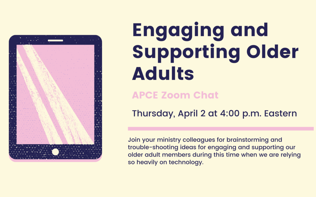APCE Engaging Older Adults: 4/2/2020