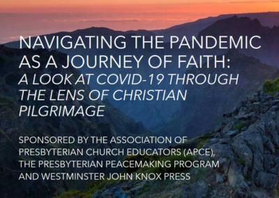 Navigating the Pandemic as a Journey of Faith: A Look at Covid-19 Through the Lens of Christian Pilgrimage